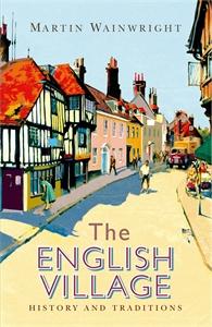 The English Village by Martin Wainwright