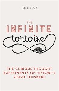 The Infinite Tortoise by Joel Levy