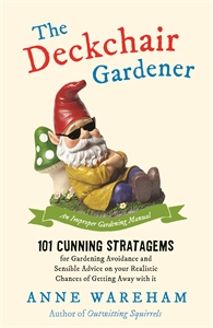 The Deckchair Gardener by Anne Wareham