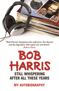 Still Whispering After All These Years by Bob Harris