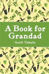A Book for Grandad by Geoff Tibballs