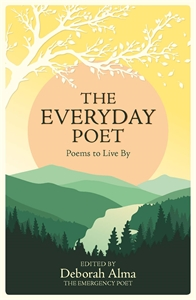 The Everyday Poet by Deborah Alma