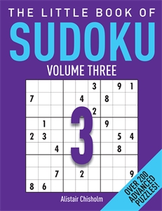 The Little Book of Sudoku 3 by Alastair Chisholm