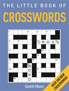 The Little Book of Crosswords by Gareth Moore