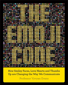 The Emoji Code by Professor Vyvyan Evans