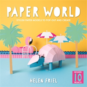 Paper World by Helen Friel