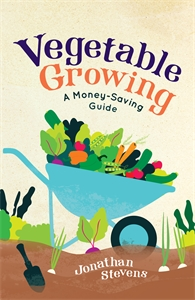 Vegetable Growing by Jonathan Stevens