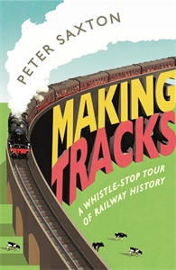 Making Tracks by Peter Saxton