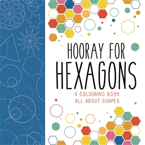 Hooray for Hexagons by
