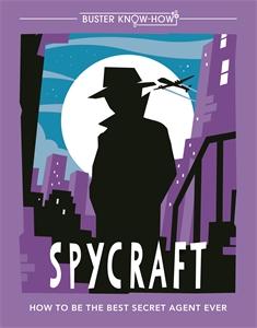 Spycraft by Martin Oliver
