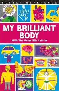My Brilliant Body by Guy MacDonald