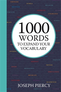 1000 Words to Expand Your Vocabulary by Joseph Piercy