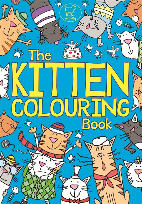 The Kitten Colouring Book - Michael O\'Mara Books