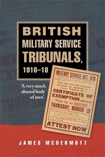 British Military Service Tribunals, 1916–18