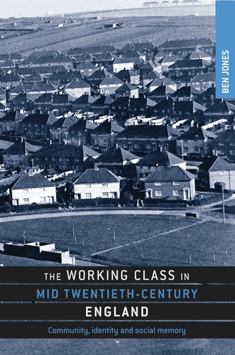 The working class in mid-twentieth-century England