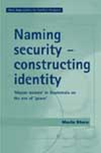 Naming security - constructing identity