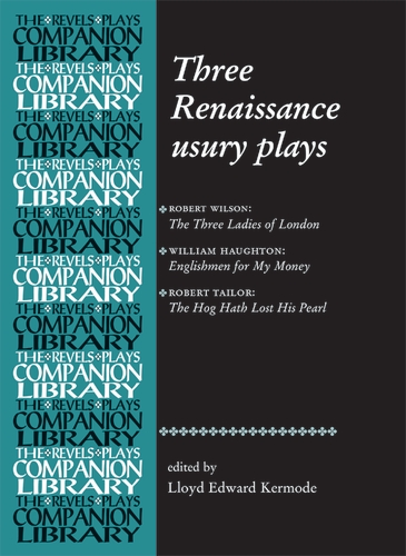 Three Renaissance usury plays