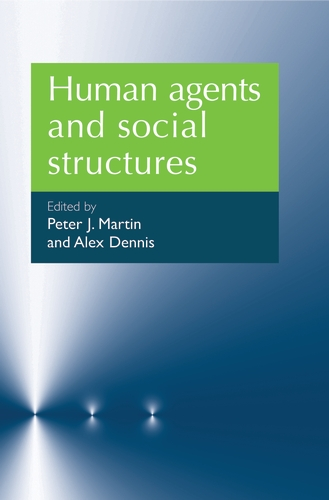Human agents and social structures