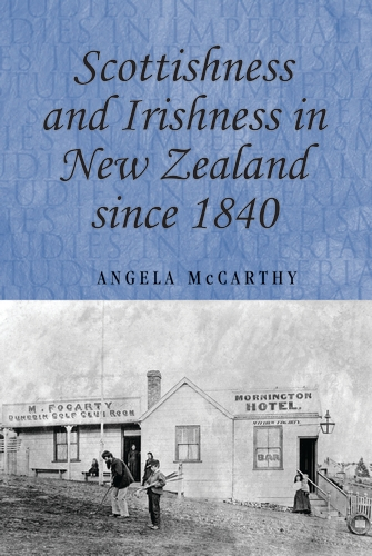 Scottishness and Irishness in New Zealand since 1840