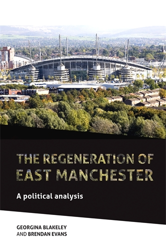 the-regeneration-of-east-manchester