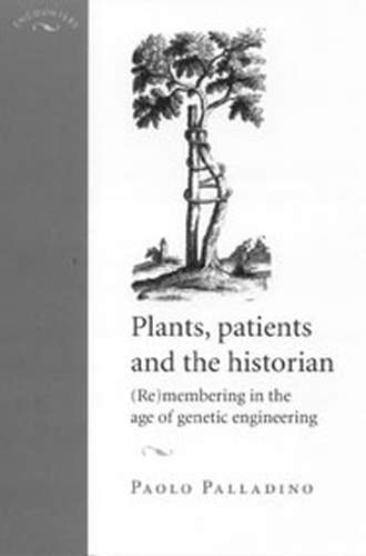 Plants, patients and the historian