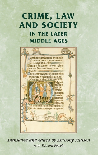 Crime, Law and Society in the Later Middle Ages