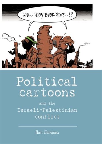 Political cartoons and the Israeli-Palestinian conflict