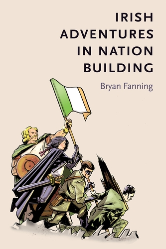 Irish adventures in nation-building