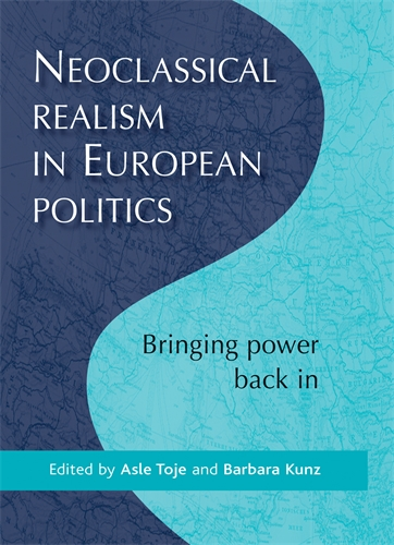 Neoclassical realism in European politics