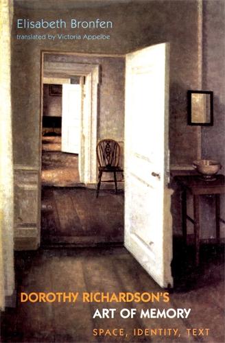 Dorothy Richardson's 'Art of Memory'