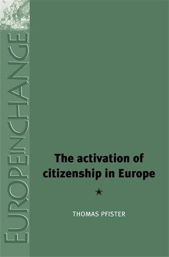 The activation of citizenship in Europe