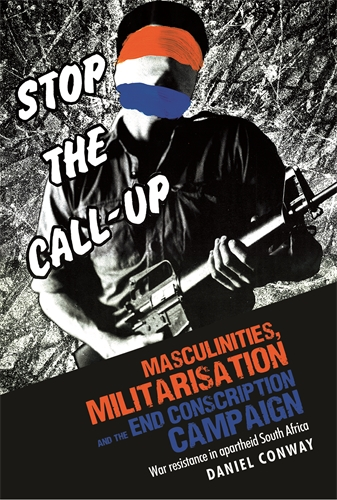 Masculinities, militarisation and the End Conscription campaign