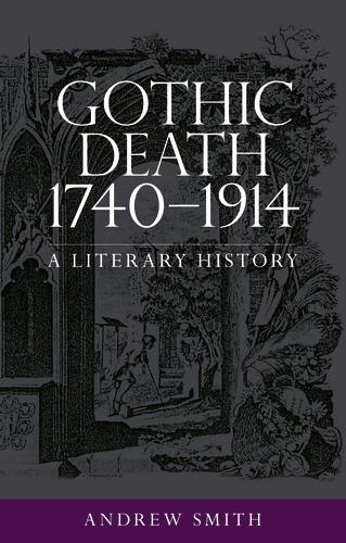 Gothic death 1740–1914