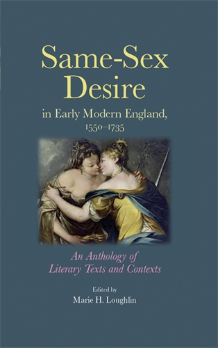 Same–sex desire in early modern England, 1550–1735