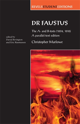 manchester university press dr faustus the a and b texts 1604