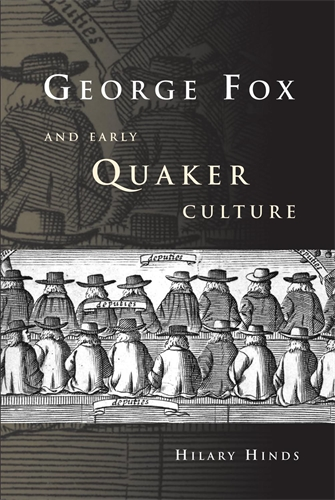 George Fox and Early Quaker Culture