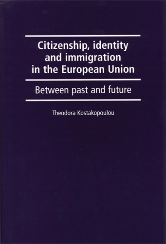 Citizenship, identity and immigration in the European Union