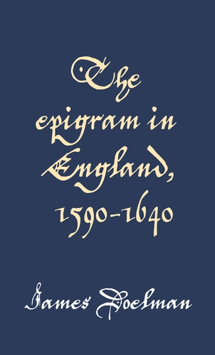 The epigram in England, 1590–1640