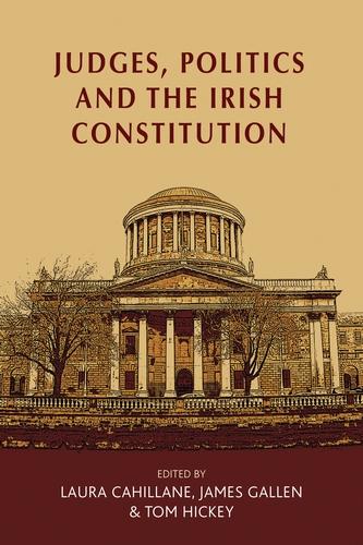 Judges, politics and the Irish Constitution