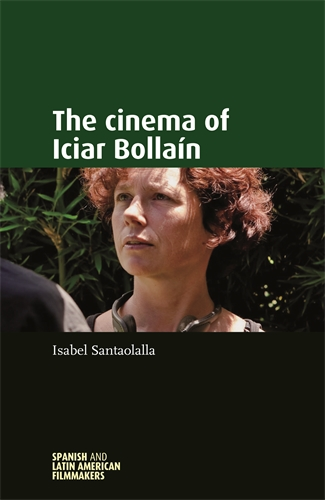 The cinema of Iciar Bollaín