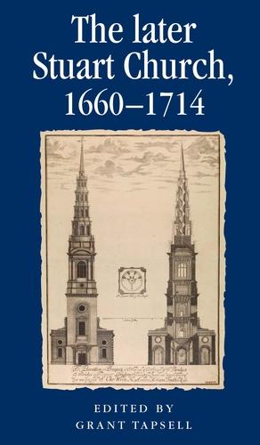 The later Stuart Church, 1660–1714