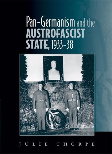 Pan–Gemanism and the Austrofascist State, 1933–38
