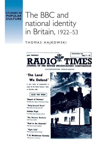 The BBC and national identity in Britain, 1922–53