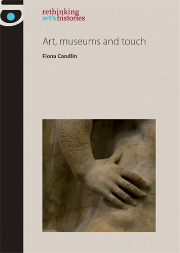 Art, museums and touch