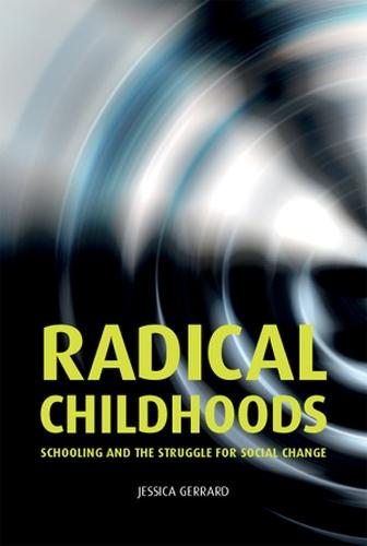 Radical childhoods