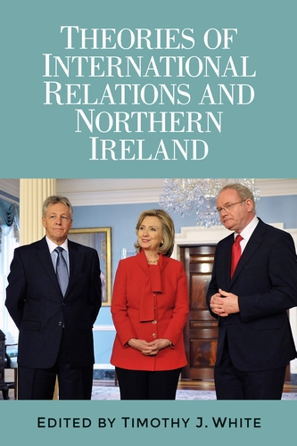Theories of International Relations and Northern Ireland