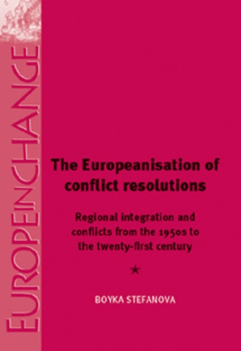 The Europeanisation of Conflict Resolutions