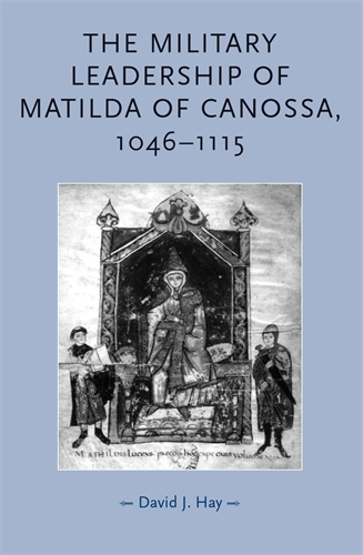 The military leadership of Matilda of Canossa, 1046–1115