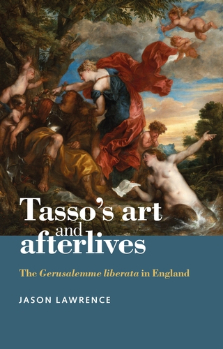 Tasso's art and afterlives