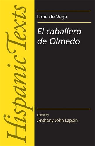 El Caballero de Olmedo by Lope de Vega Carpio